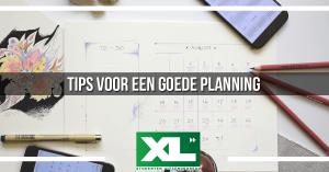 Tips voor een goede planning