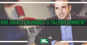 Hoe haalt en houdt u talent binnen?