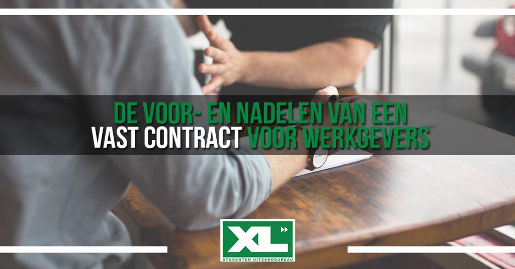 Vanaf het perspectief van werkgevers, wat zijn de voordelen en nadelen van een vast contract? Wij leggen het uit!